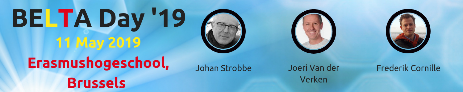 BELTA Day '19: Meet the Speakers: Johan Strobbe, Joeri van der Veken, Frederik Cornille